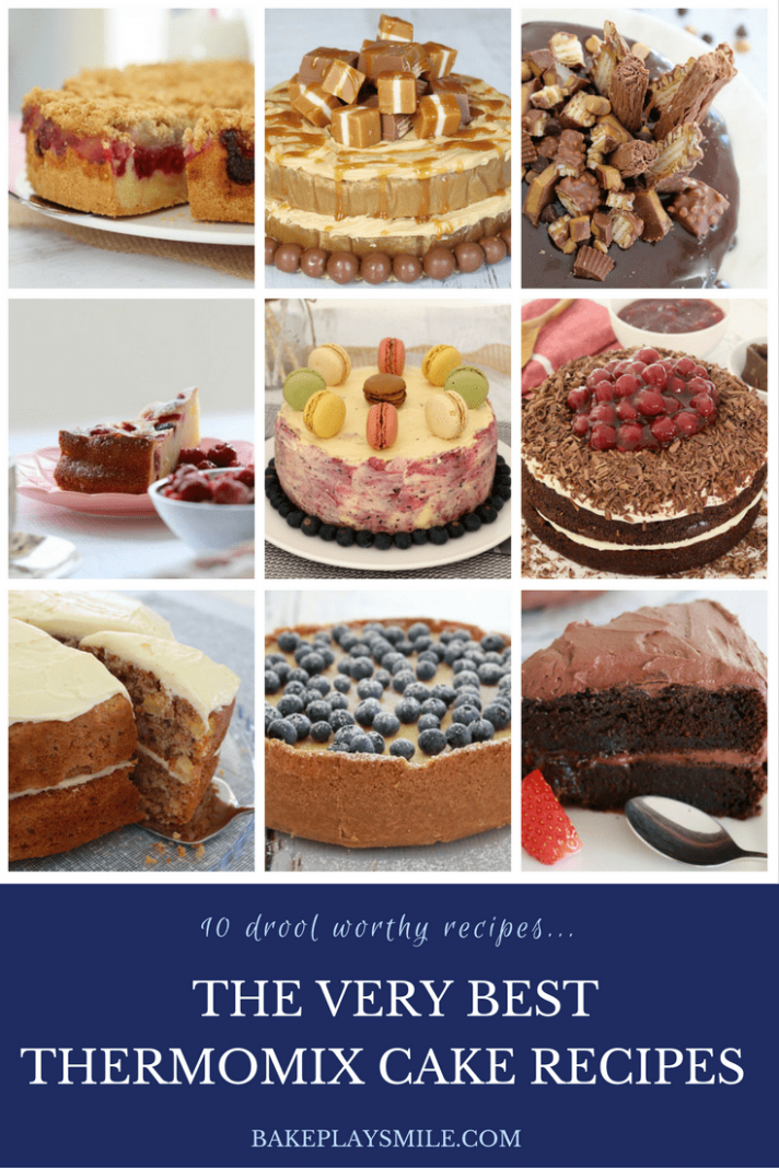 The Very Best Thermomix Cakes (Top 10) - Bake Play Smile - Cake Recipes Thermomix