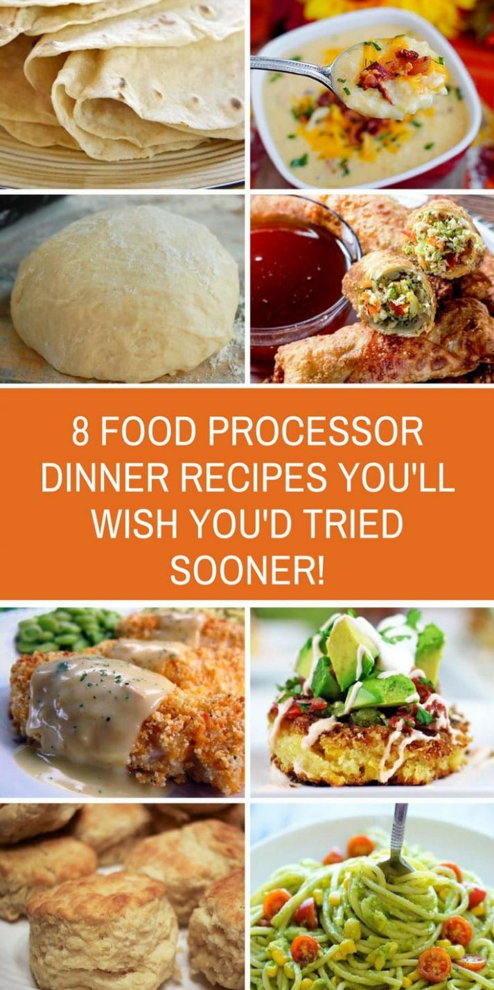 These food processor dinner recipes taste so good! They're super ...