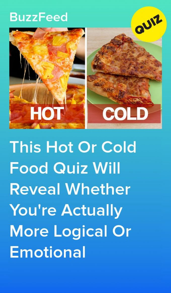 This Hot Or Cold Food Quiz Will Reveal Whether You're Actually ...