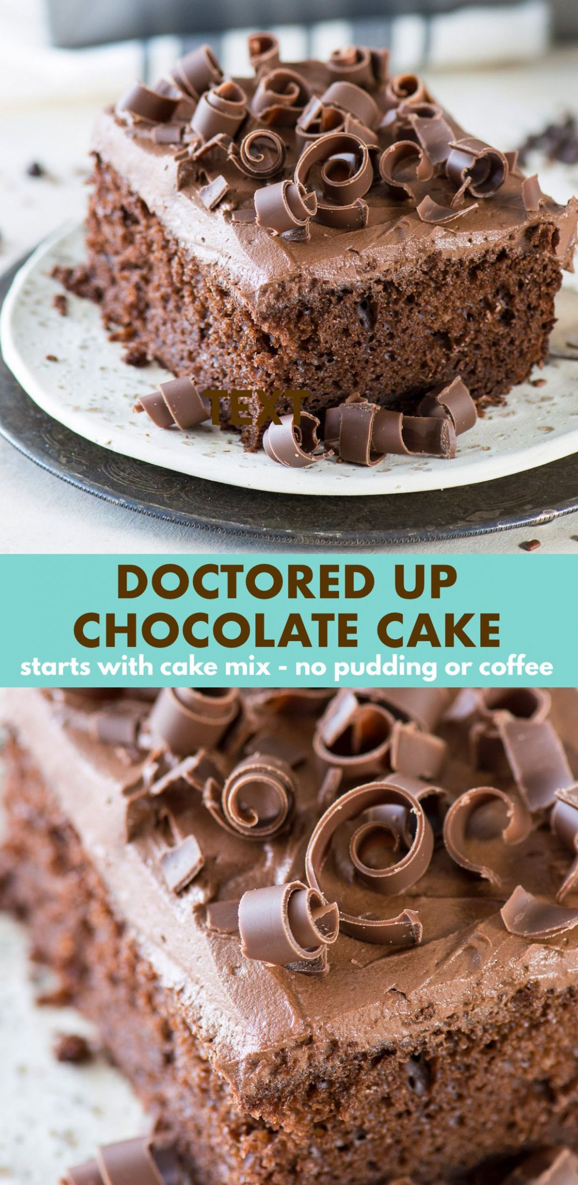 This is hands down our favorite doctored up chocolate cake mix ..