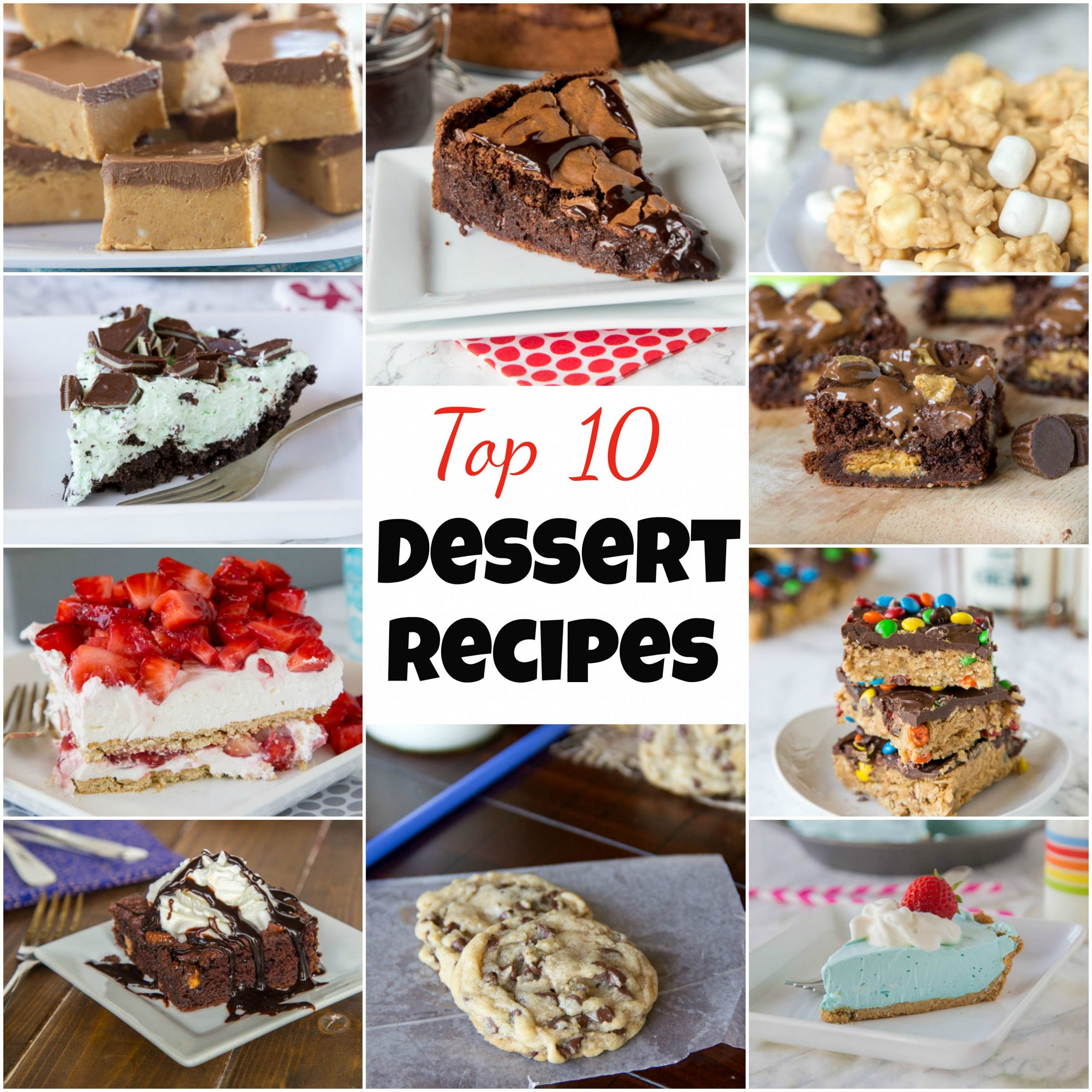 Top 10 Dessert Recipes - Dinners, Dishes, and Desserts - Recipes Dessert Top