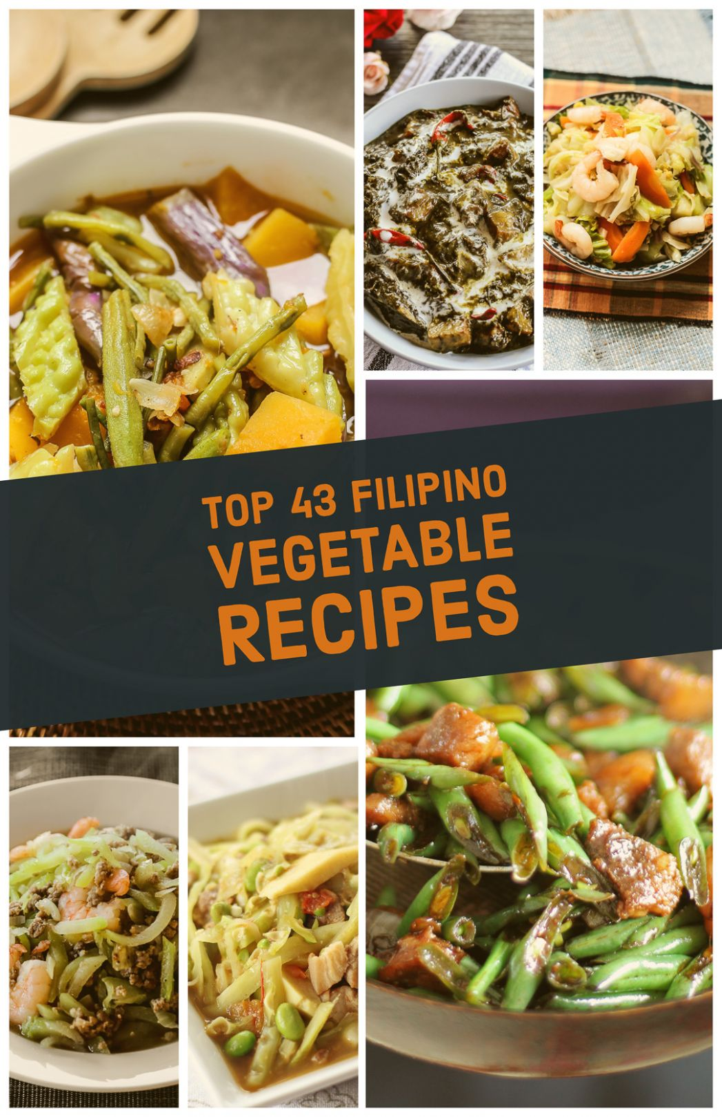 Top 10 Filipino Vegetable Recipes - Ang Sarap - Vegetable Recipes With Ingredients And Procedure