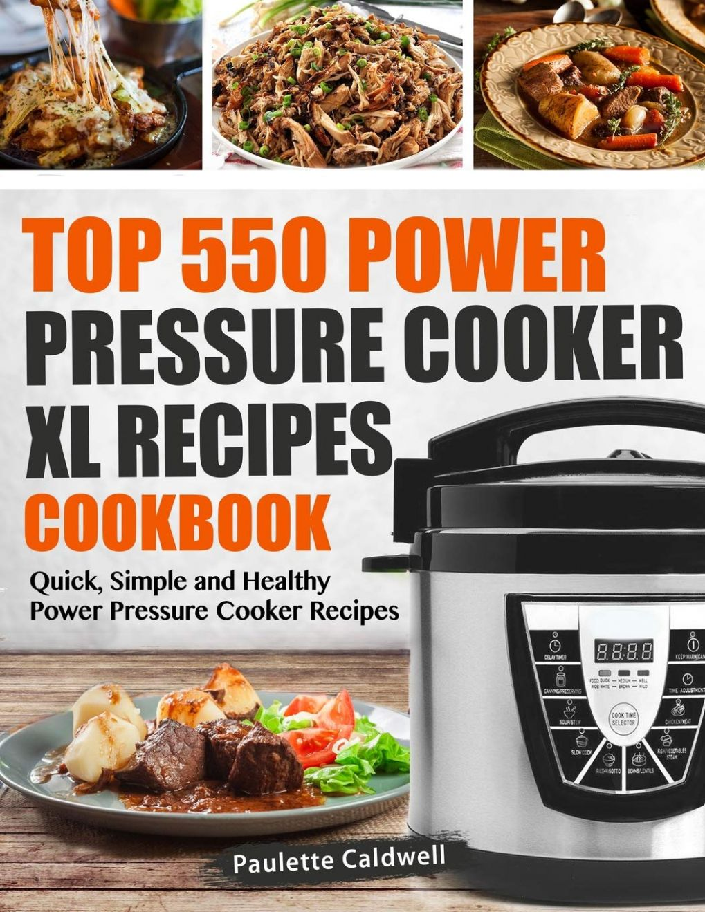 Top 10 Power Pressure Cooker XL Recipes Cookbook: Quick, Simple ..
