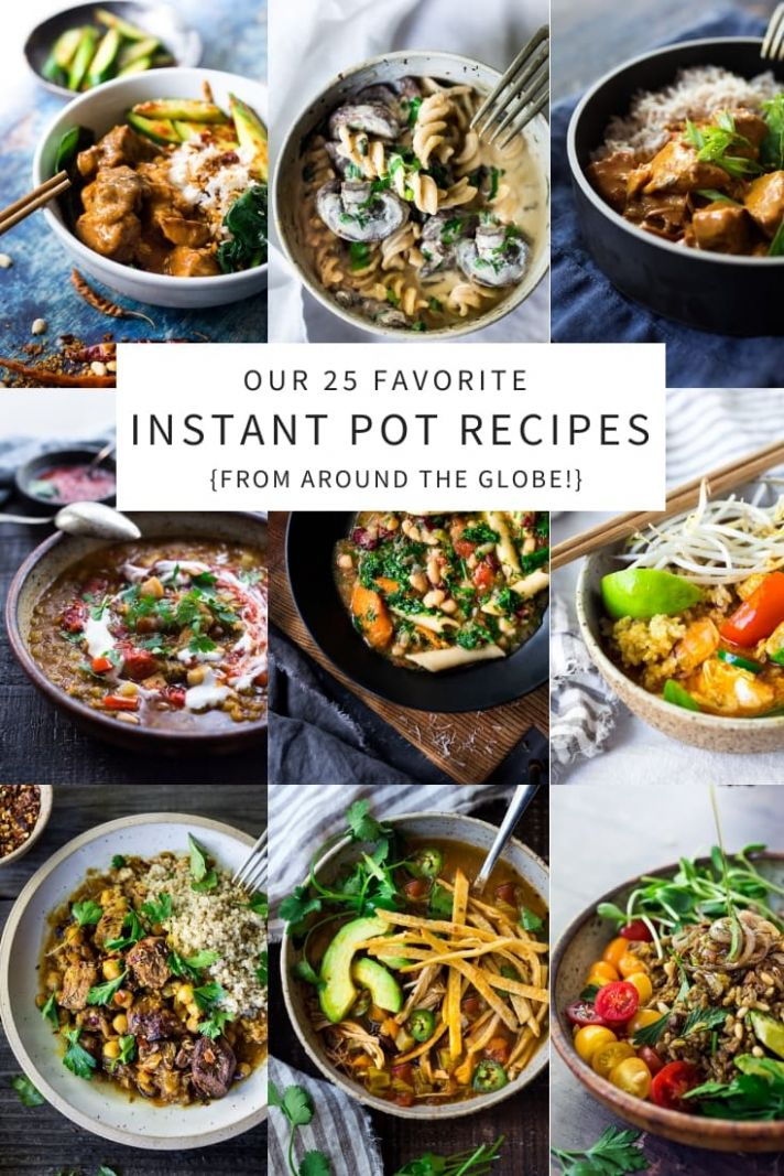 TOP 11 Instant Pot Recipes (from around the world!) | Feasting At Home