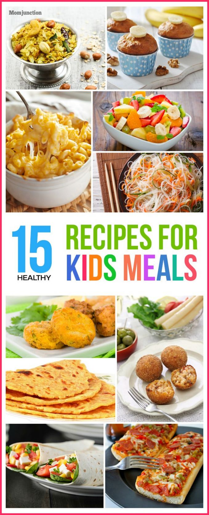 Top 12 Healthy Recipes For Kids' Meals | Kid friendly meals ...