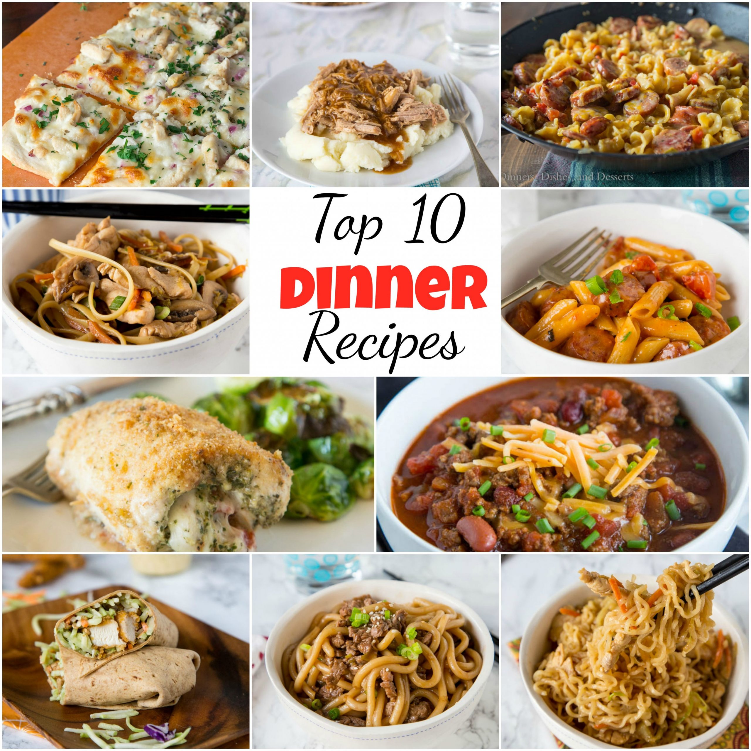 Top 8 Dinner Recipes - Dinners, Dishes, and Desserts