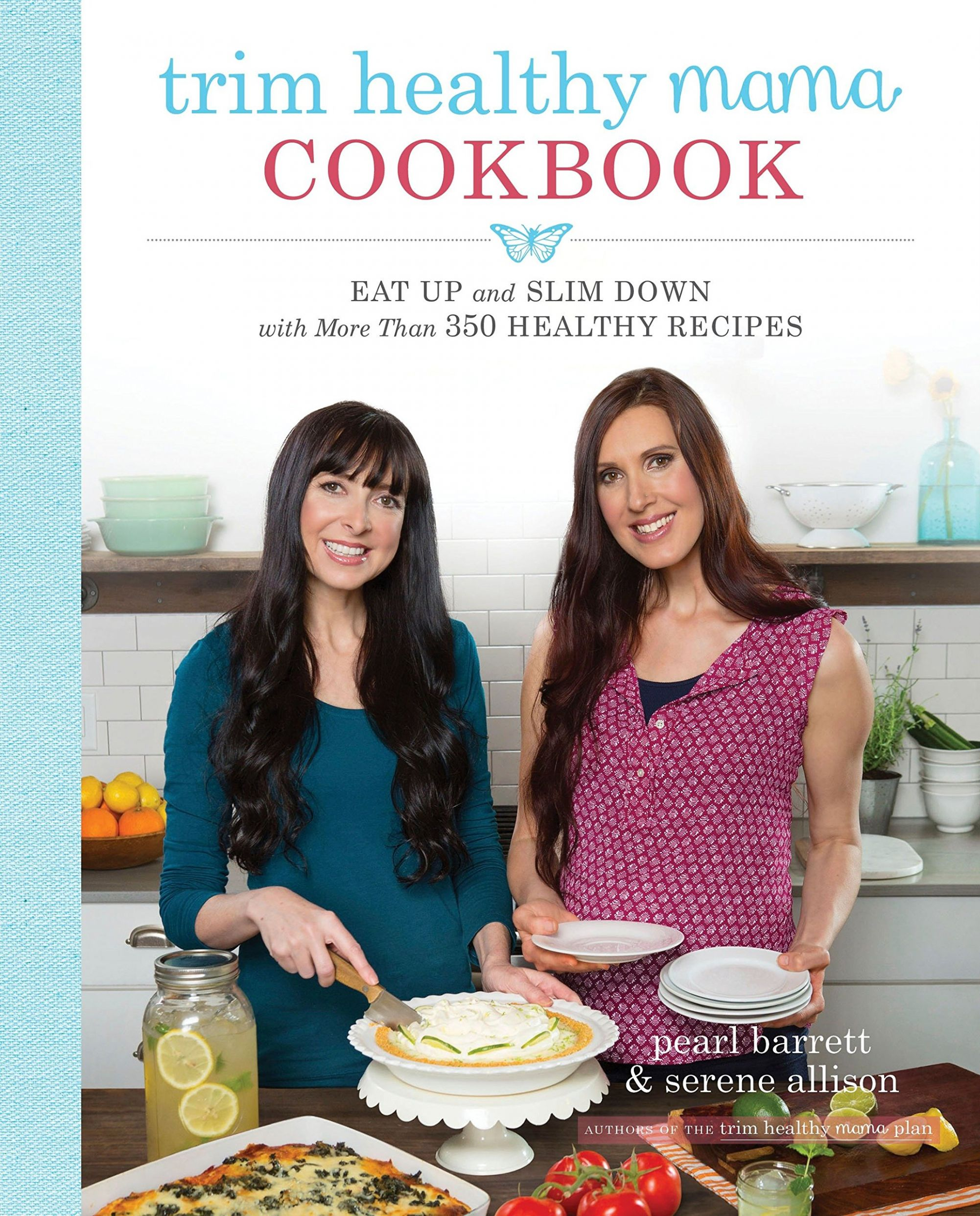Trim Healthy Mama Cookbook: Eat Up and Slim Down with More Than ..