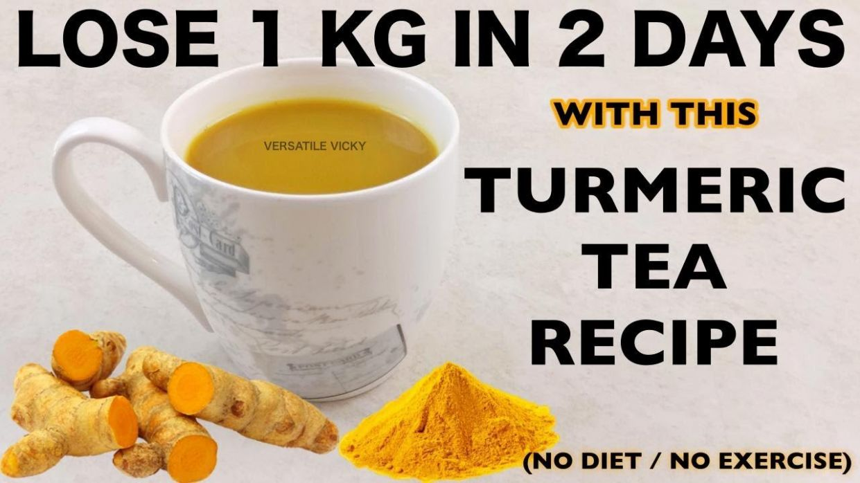 Turmeric Tea For Weight Loss | Lose 10Kg In 10 Days - Recipe For Weight Loss Tea