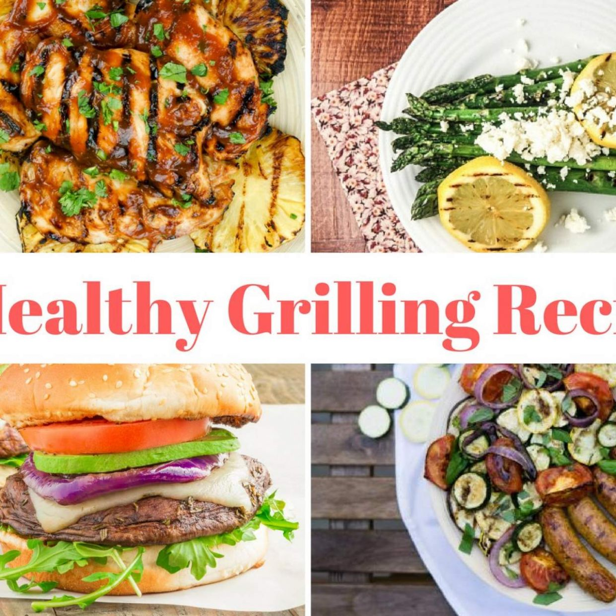 Twenty One Healthy Grilling Recipes - Slender Kitchen - Weight Loss Grill Recipes