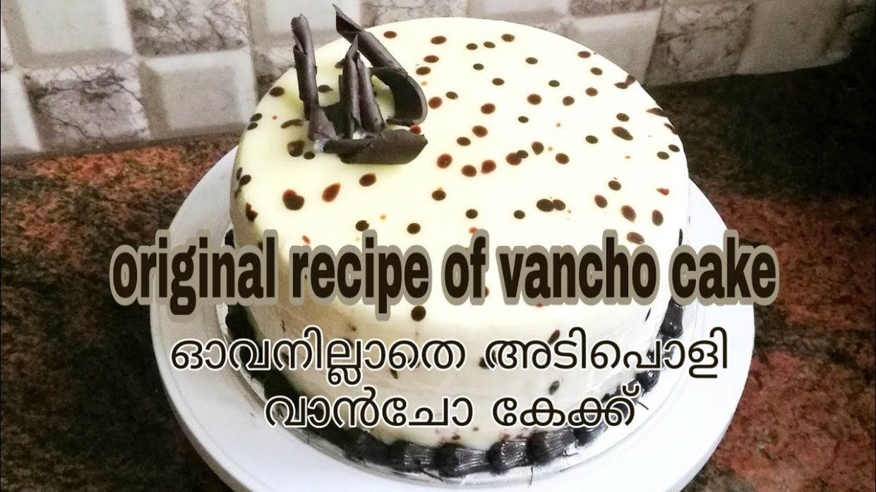 Vancho cake in sauce pan / vancho cake recipe in malayalam / without oven  vancho cake recipe - Cake Recipes Youtube Malayalam