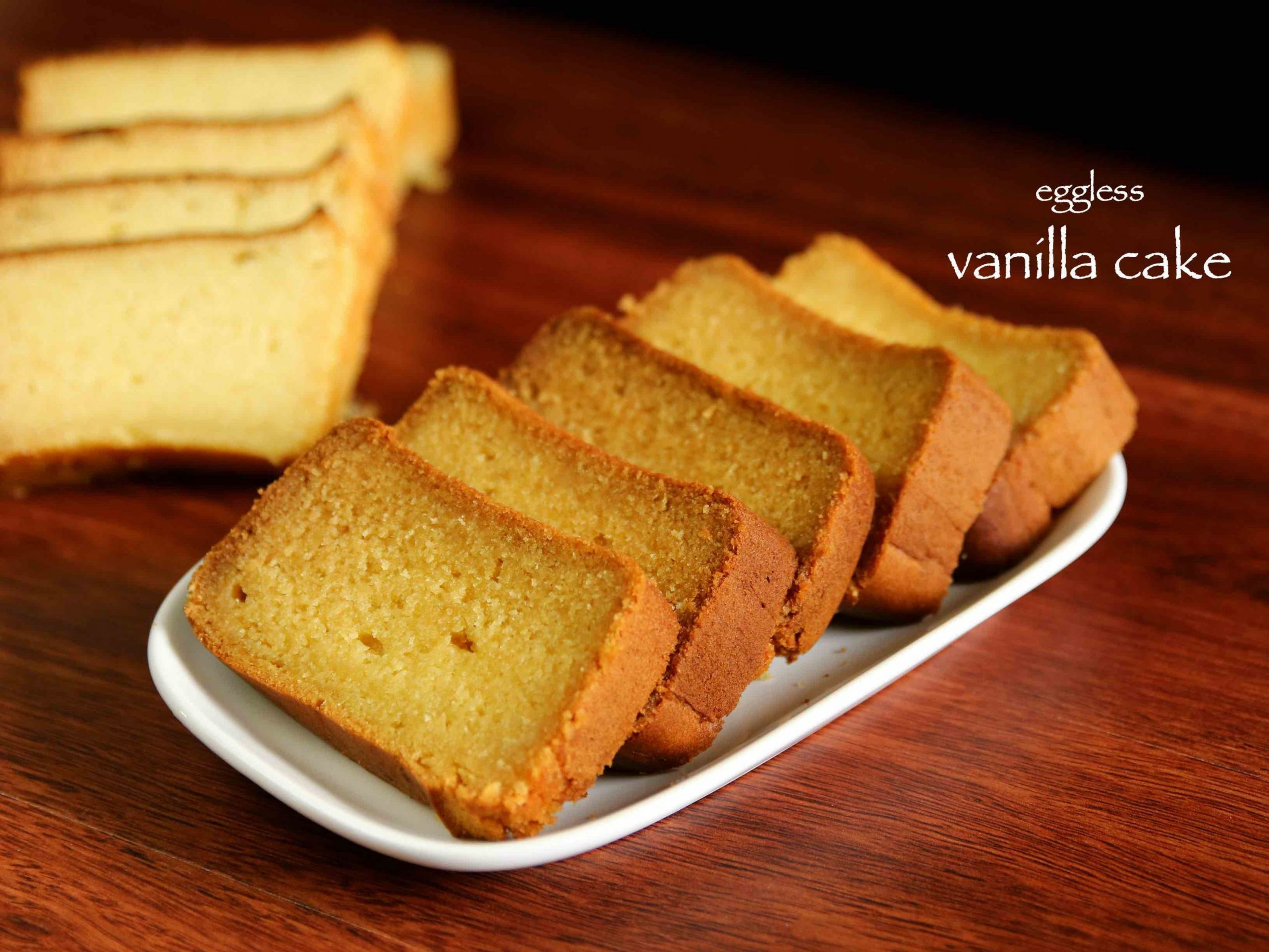 vanilla cake recipe | butter cake recipe | eggless vanilla cake or plain  cake - Cake Recipes Plain