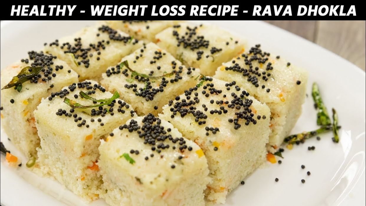Veg Weight Loss Recipes - Healthy Rava Dhokla Slow Digesting Pre Workout -  CookingShooking - Cookingshooking Recipes