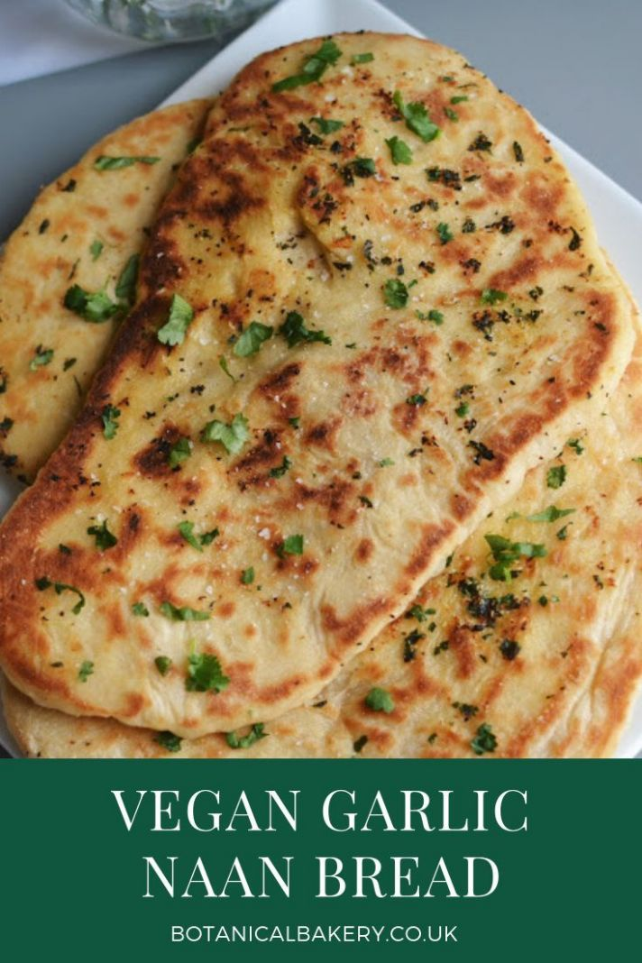 Vegan Garlic Naan Botanical Bakery Recipes - Botanical Bakery ..