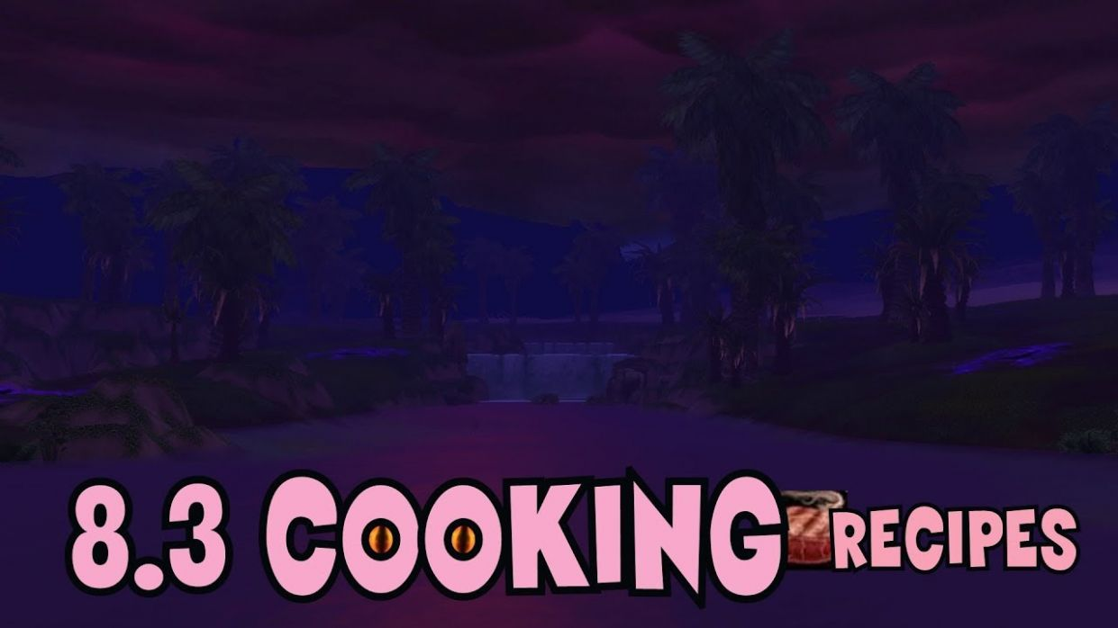 WoW BfA - 12.12 Cooking Recipes - Tome of Unspeakable Delicacies - Vision  Food Buffs