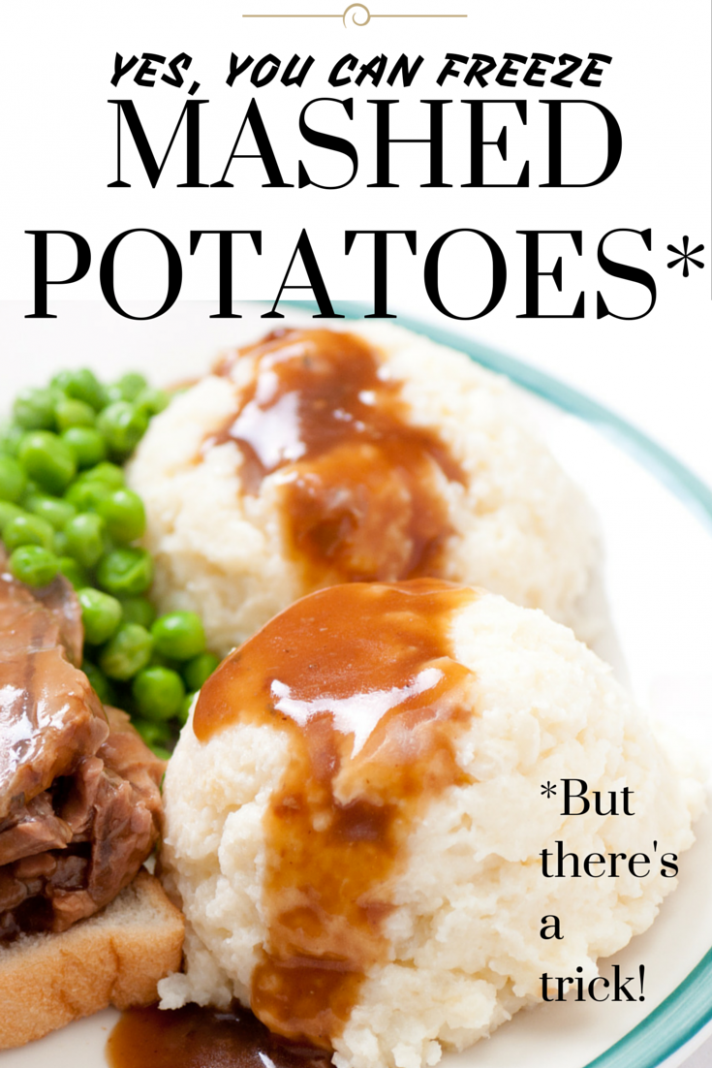 Yes, you can freeze mashed potatoes. They won't get grainy or ...
