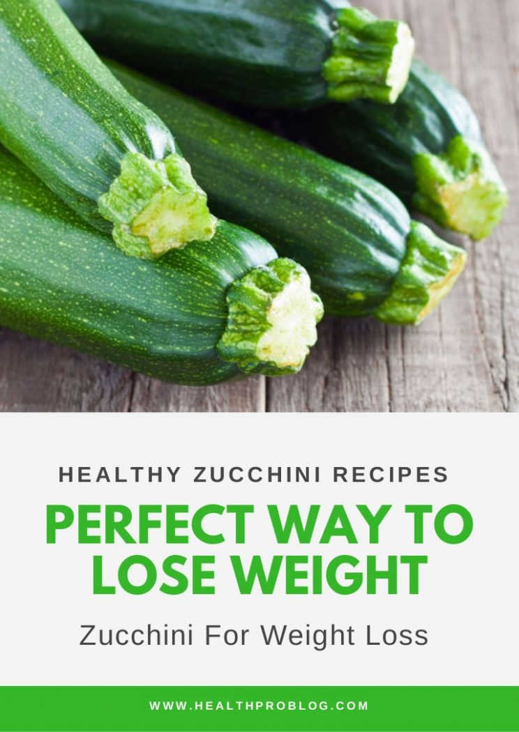 Zucchini For Weight Loss